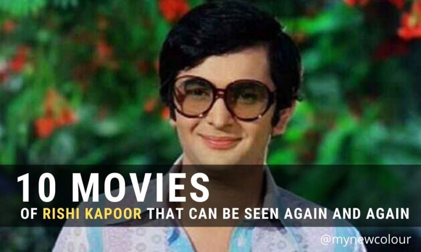10 Movies of Rishi Kapoor